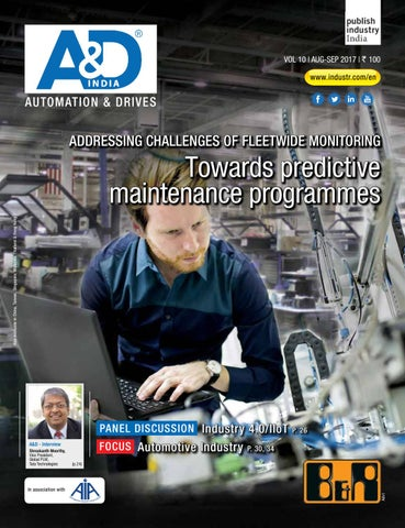A&D Aug-Sep 2017 by publish-industry India - issuu