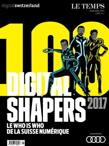 Digital shapers 2017 by Le Temps - issuu c8089d759dae