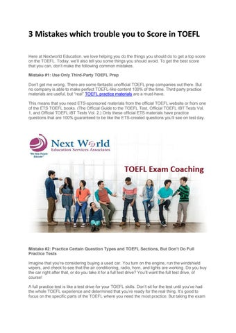 3 Mistakes which trouble you to Score in TOEFL by Next World