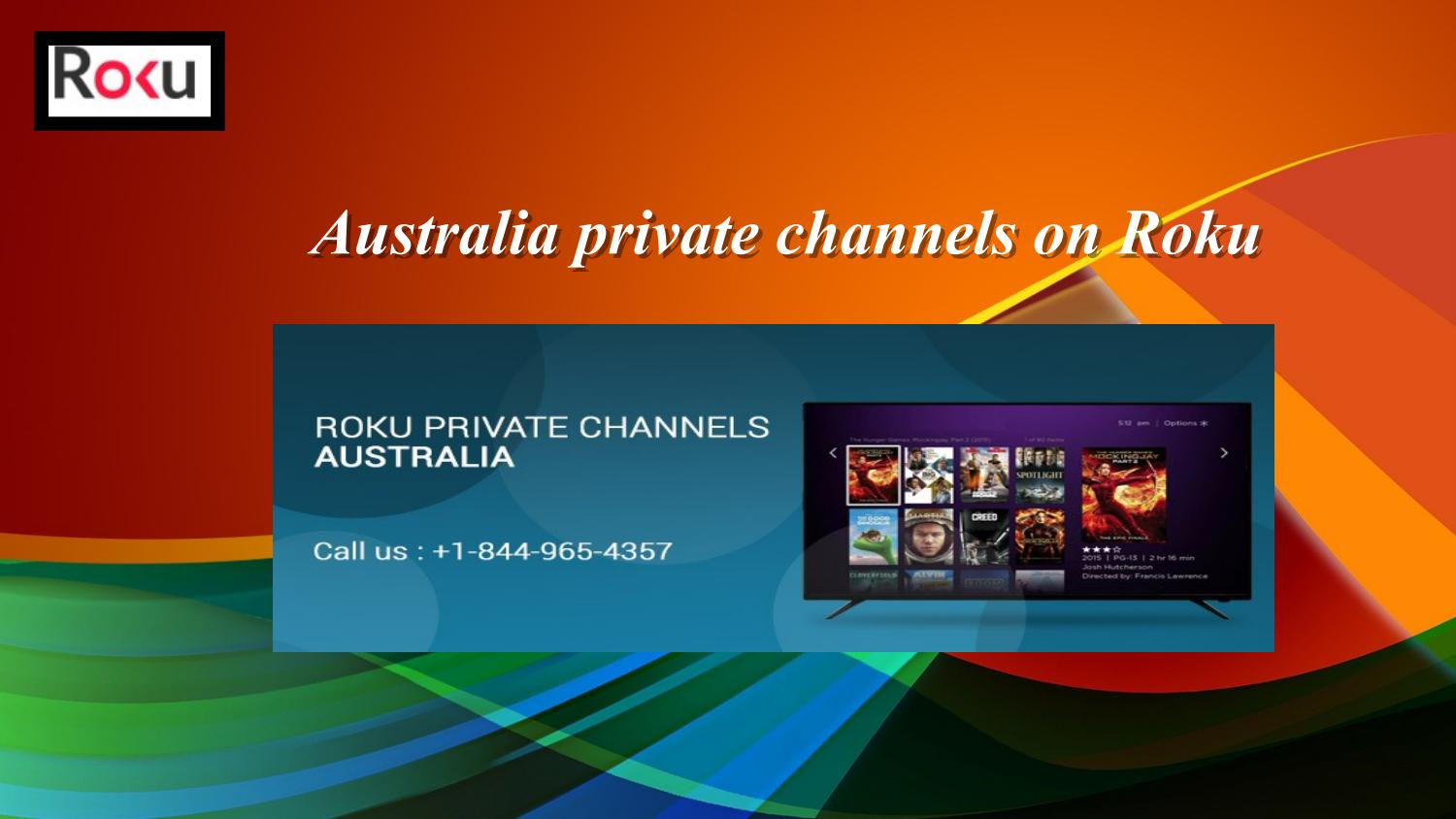 Australia private channels on roku by Rokuactivationcode - issuu