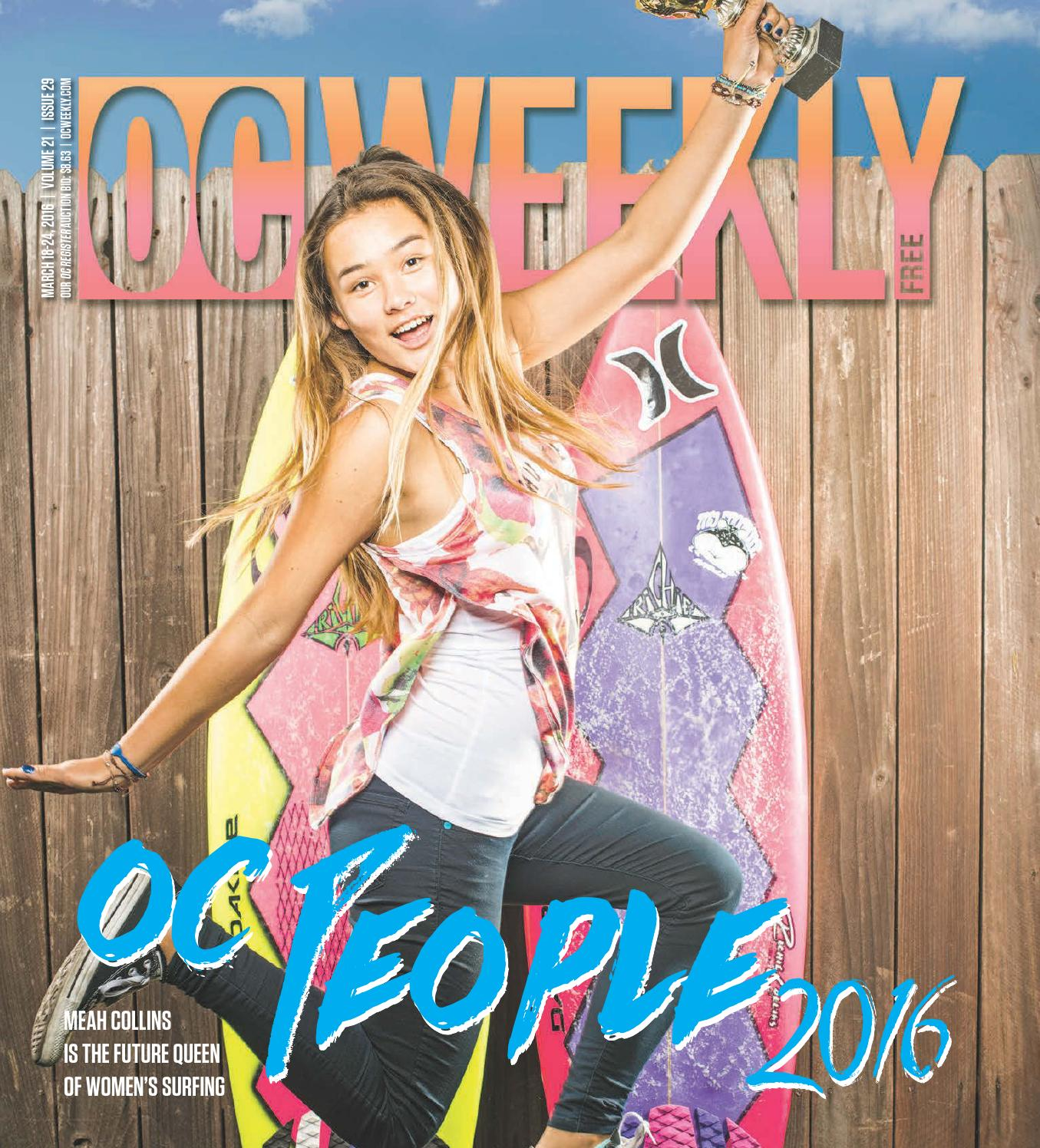 March 17, 2016 – OC Weekly by Duncan McIntosh Company - issuu