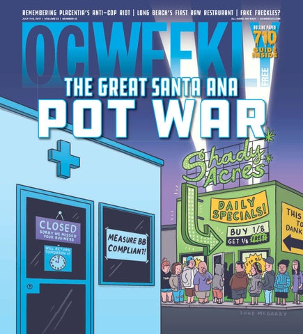 July 6, 2017 – OC Weekly by Duncan McIntosh Company - issuu