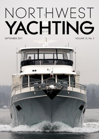 Northwest Yachting September 2017 by Northwest Yachting - issuu