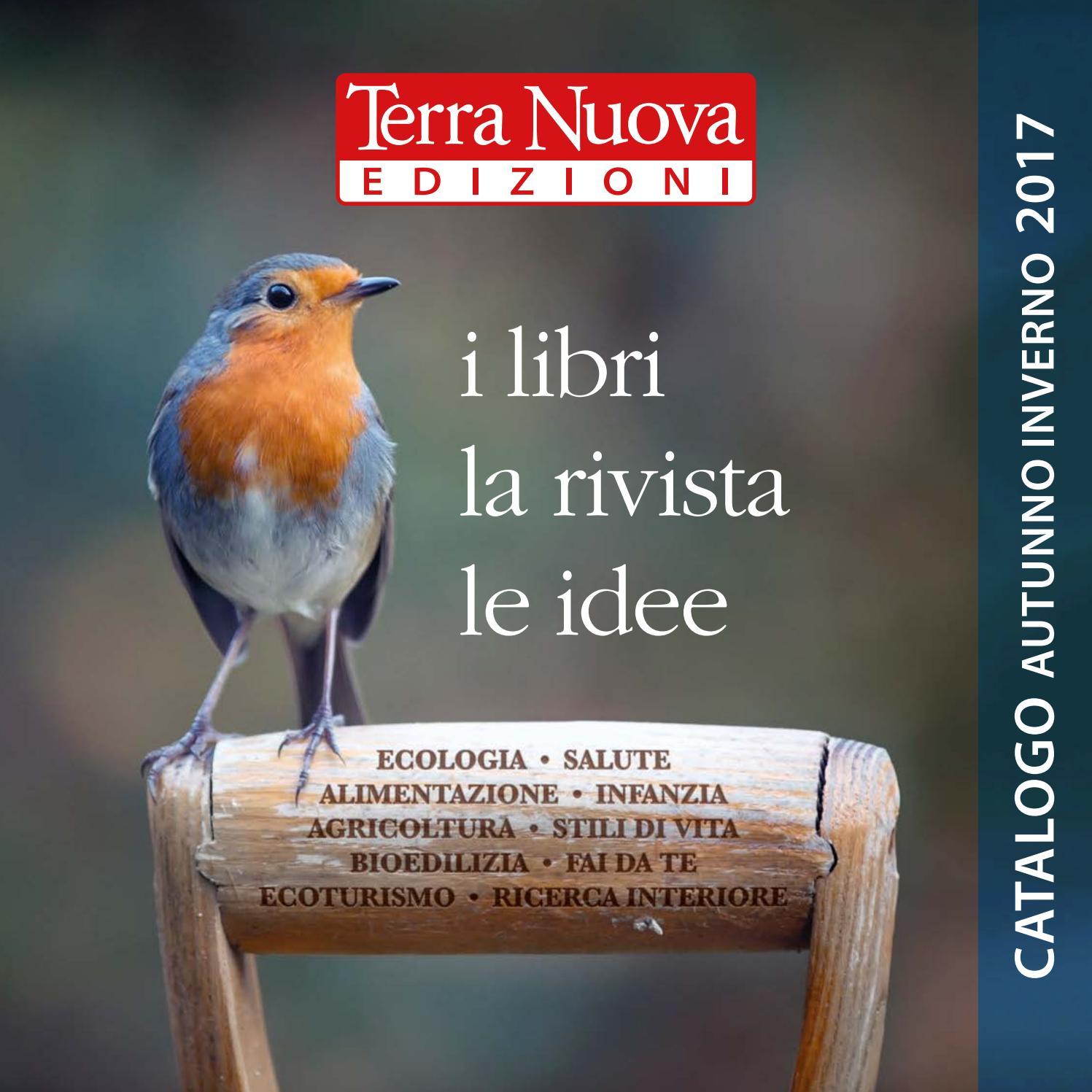Catalogo libri Terra Nuova Edizioni autunno inverno 2017 lrdig by Terra Nuova Edizioni issuu