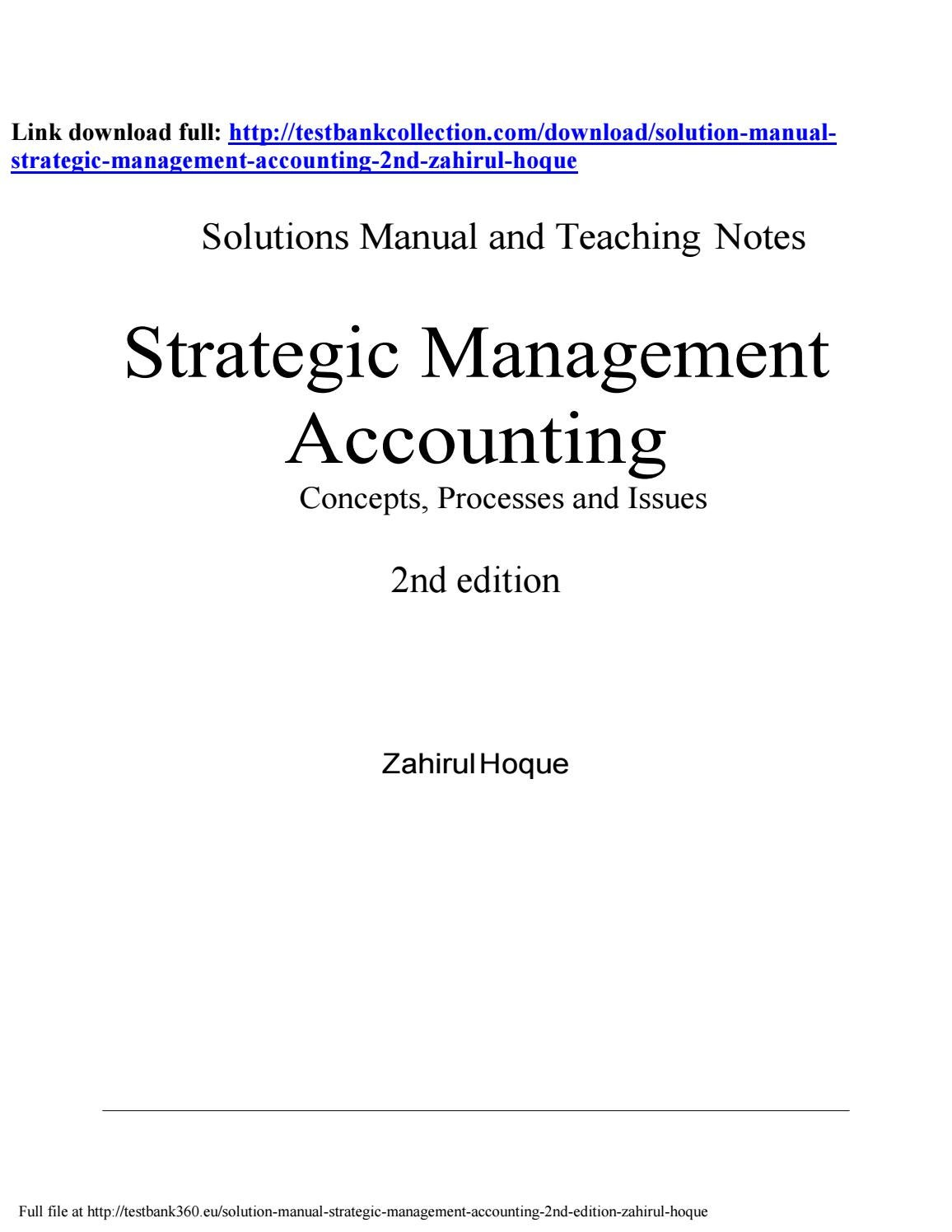 Solution manual strategic management accounting 2nd zahirul hoque by analy  james - issuu