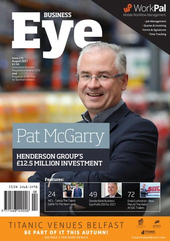 Business Eye Aug 2017 By Buckley Publications Issuu