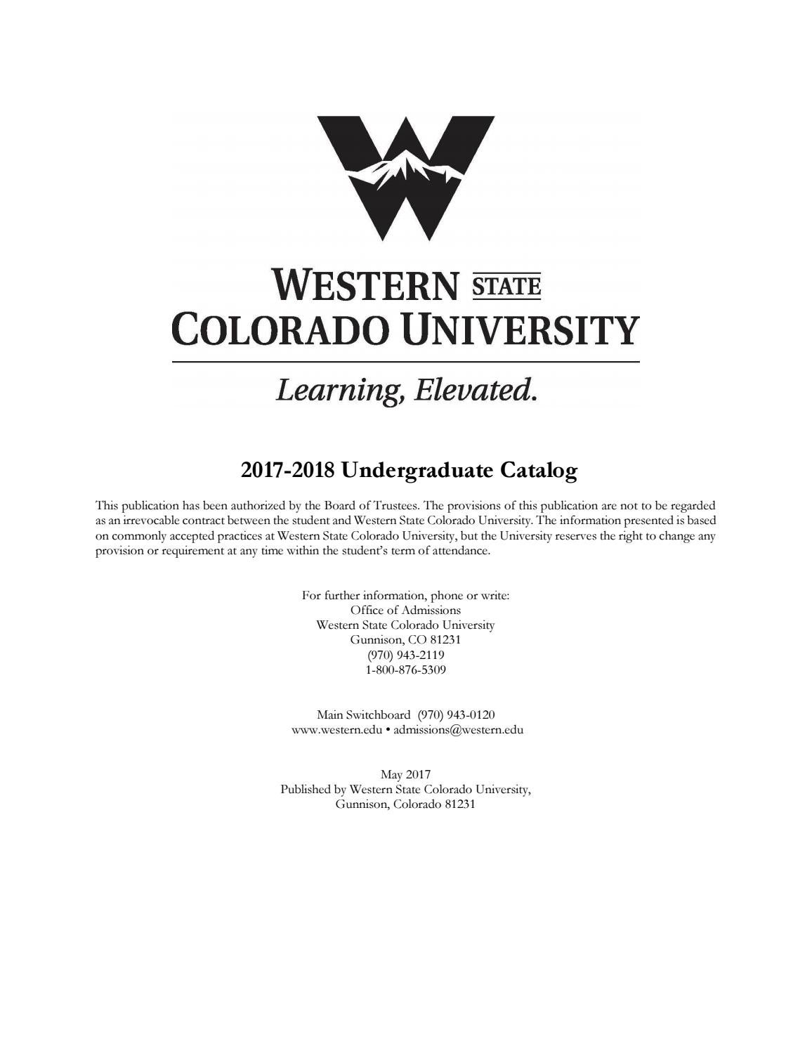 Western Undergraduate 2017-2018 Course Catalog by Western Colorado