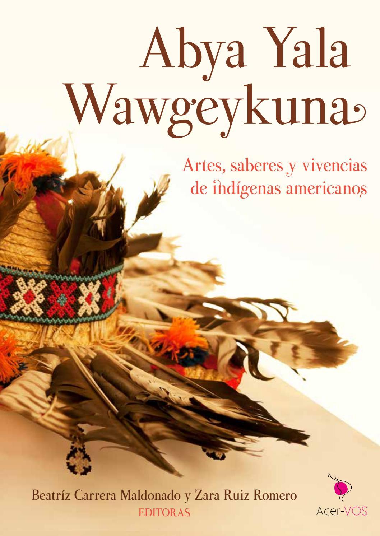 Abya Yala Wawgeykuna - Artes 4202059daa1