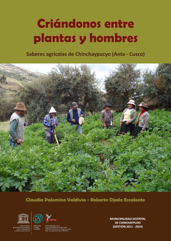 Criándonos Entre Plantas Y Hombres Saberes Agrícolas De