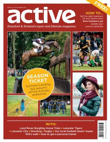 aa7ec84b5a76e Active Magazine    Stamford   Rutland    September 2017 by Active ...