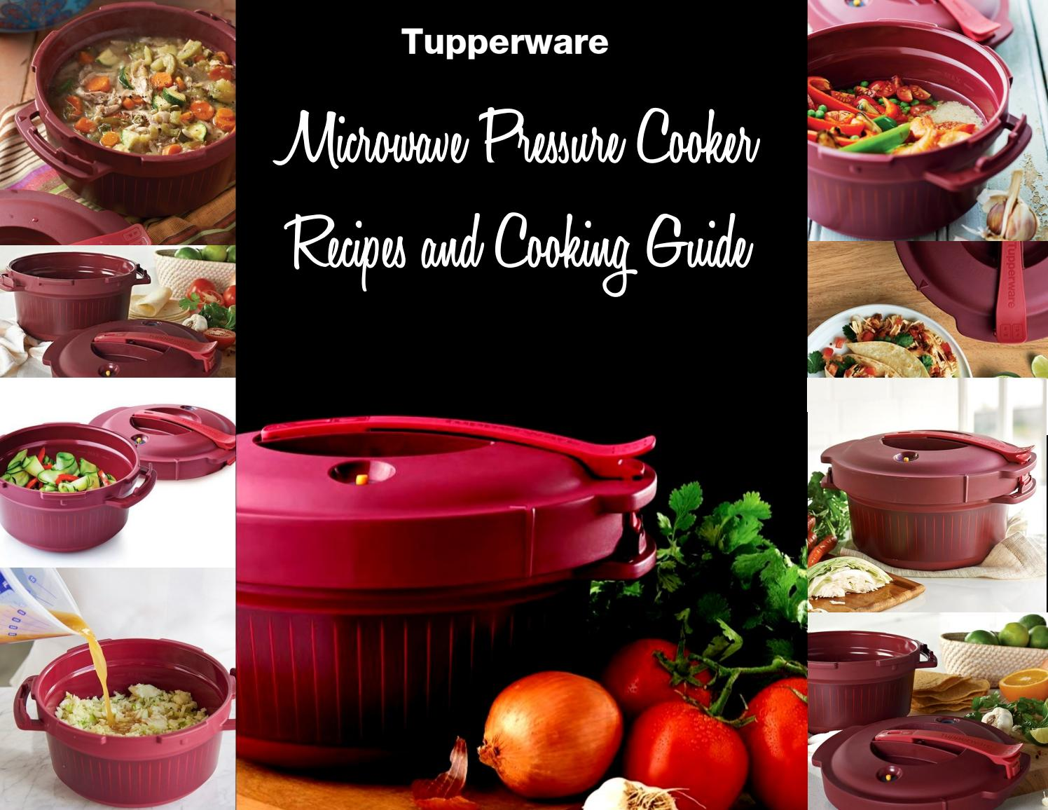 Tupperware pressure cooker recipes and cooking guide by Selena