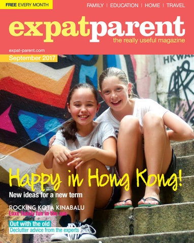 8d899f98ec7 Expat Parent Sep 2017 by Hong Kong Living Ltd - issuu