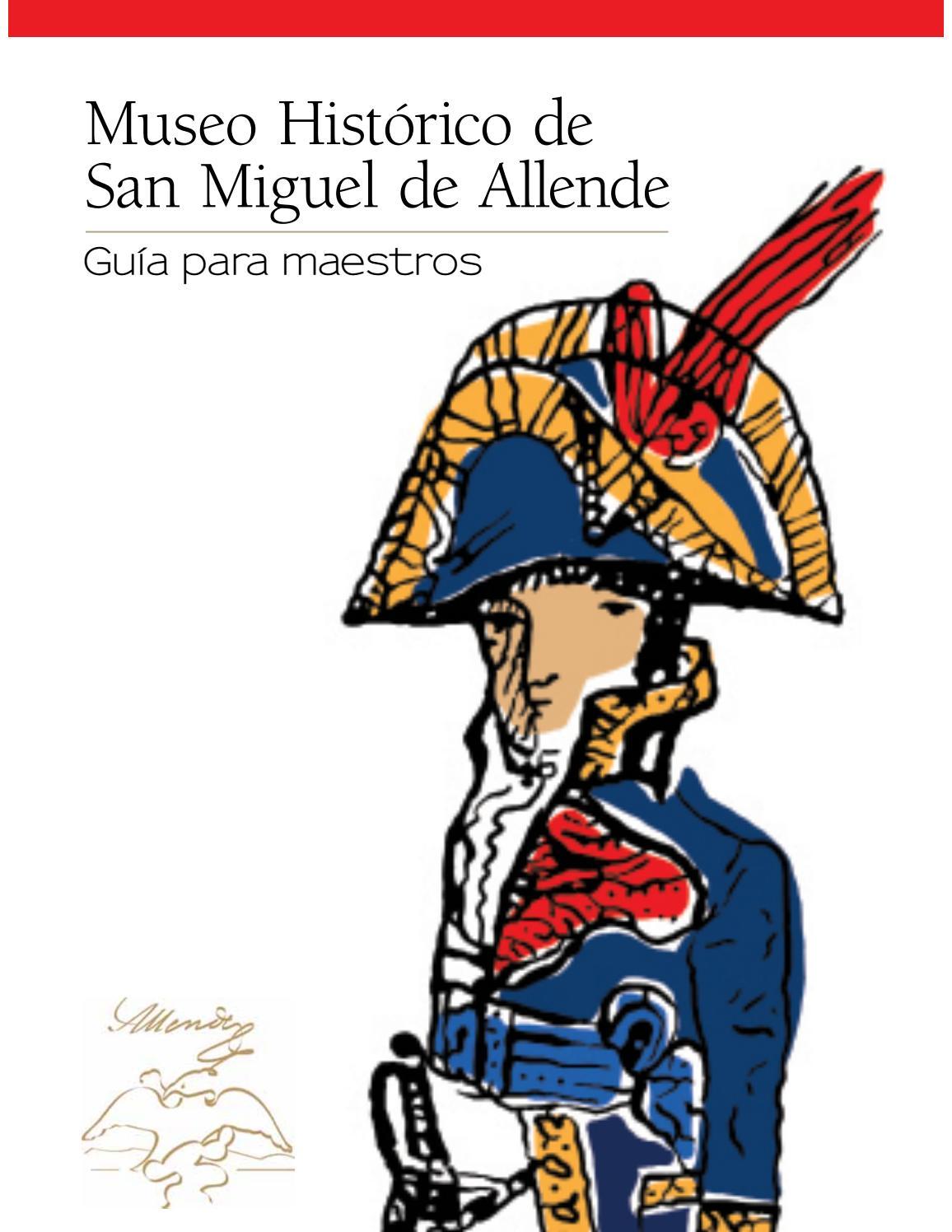 Guia Para Maestros Del Museo Histórico De San Miguel De