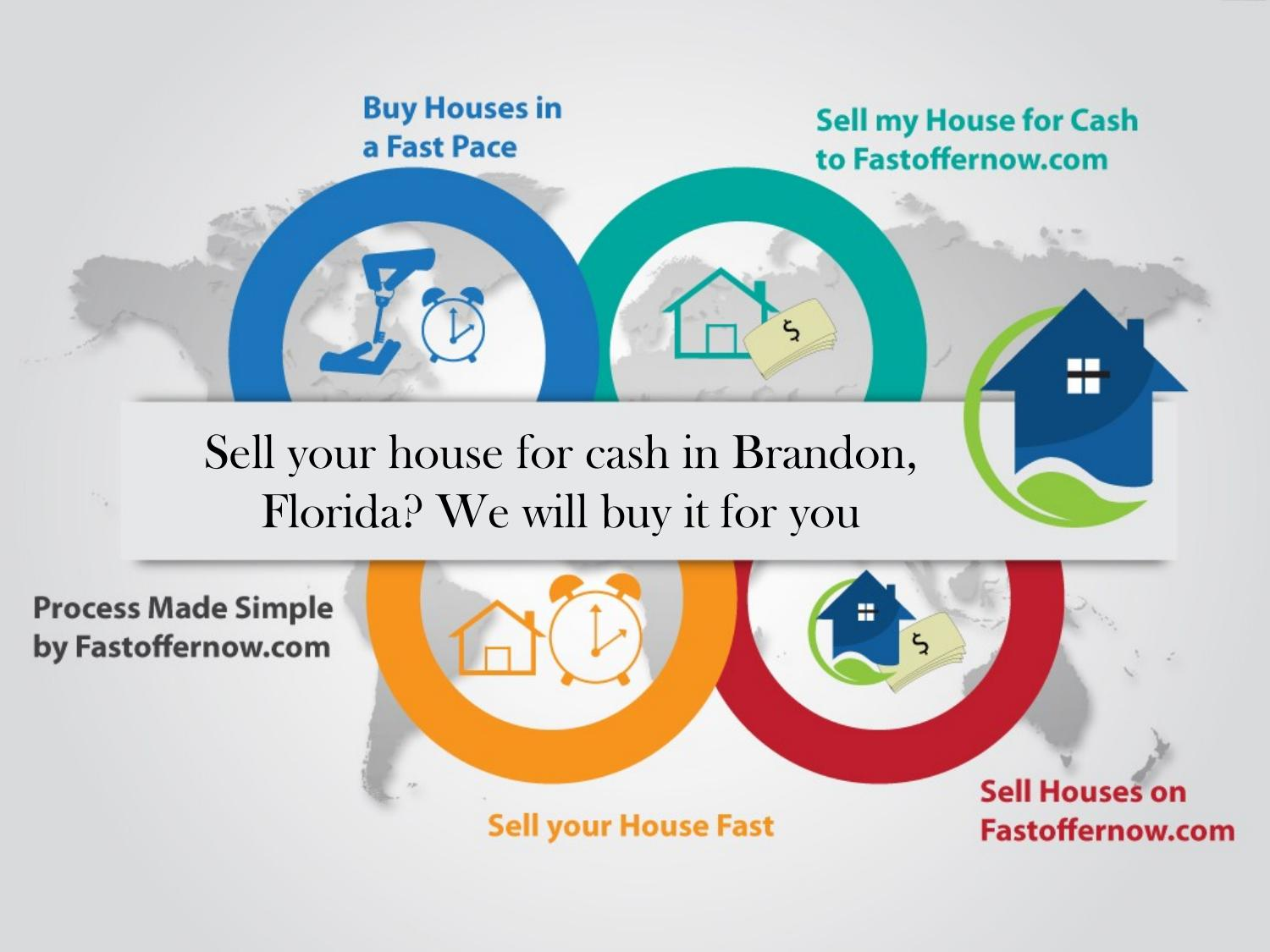Sell your house for cash in brandon, florida we will buy it for you ...