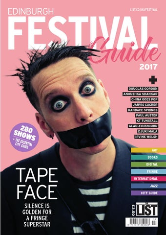 Edinburgh Festival Guide 2017 By The List Ltd Issuu