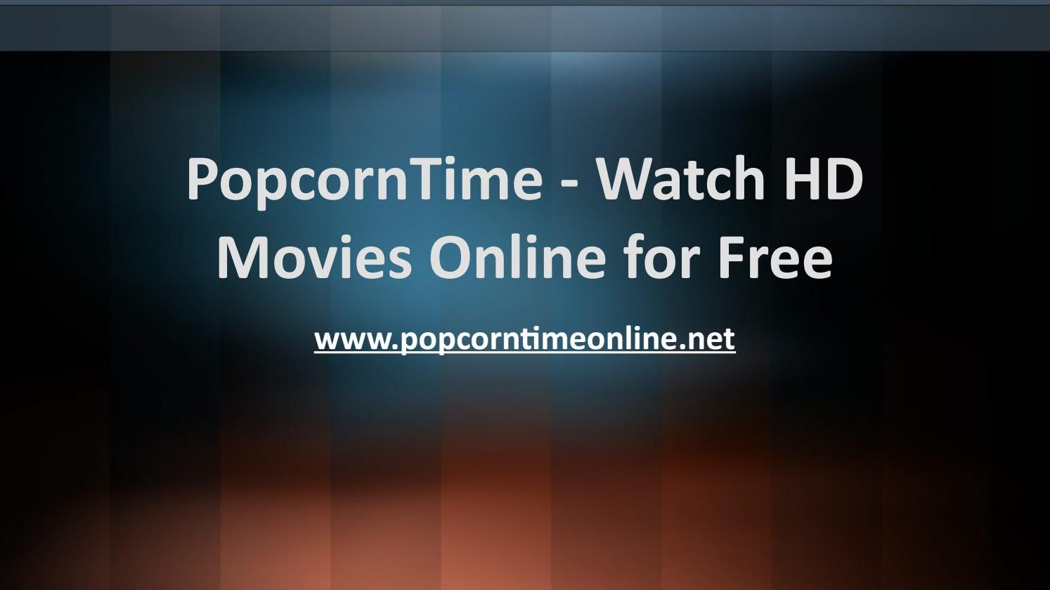 Popcorntime Watch Hd Movies Online By Brad Roby Issuu