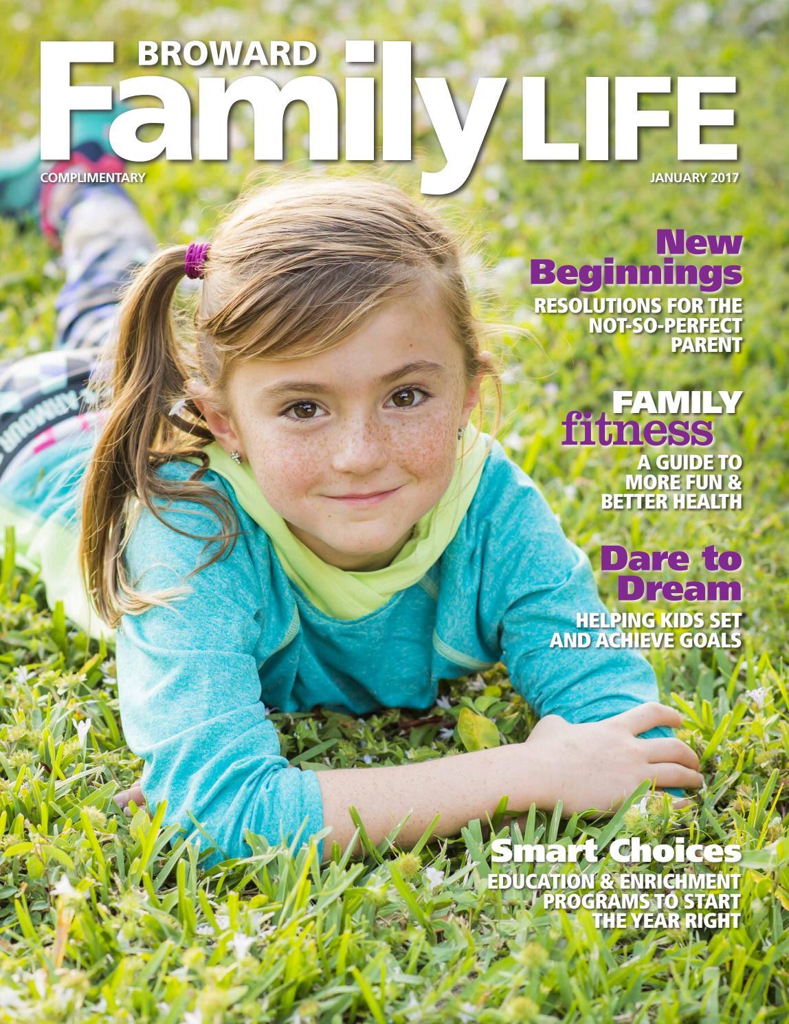 Broward Family Life January 2017 by Broward Family Life - issuu