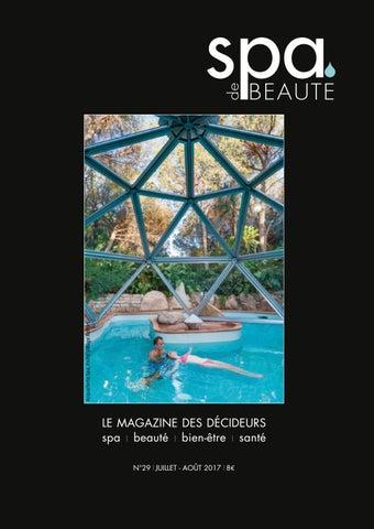 Spa de beaute 30 Septembre 2017 by Les Nouvelles Esthetiques - issuu d39a954cfdd