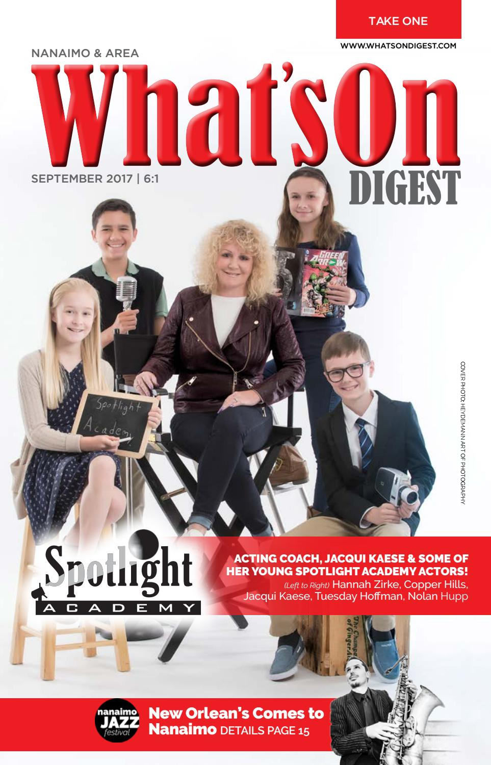 What's On Digest Nanaimo September 2017 by What's On Digest