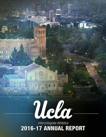 2016 17 Ucla Athletics Annual Report By Ucla Athletics Issuu