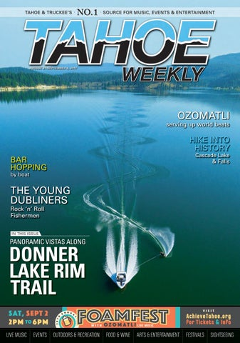 Aug  31 to Sept  6, 2017 by Tahoe Weekly - issuu