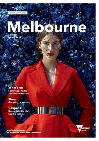 Melbourne official visitors guide spring 2017 by destination page 1 fandeluxe Images