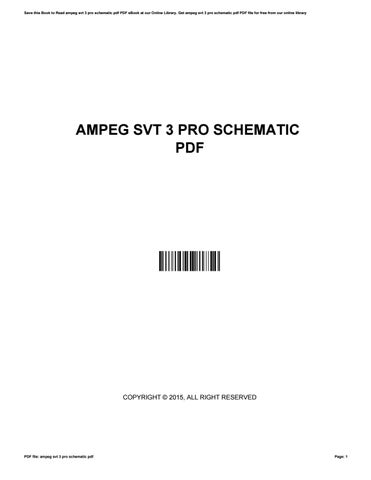 Ampeg svt 3 pro schematic pdf by WillHile3380 - issuu on fender bassman schematic, marshall jtm 45 schematic, fender twin schematic, fender 5f6a schematic, fender champ schematic, bugera schematic, rlp 100 pro 100 schematic, mackie preamp schematic, vibro-king schematic, fender deluxe schematic, epiphone valve junior schematic, amplifier schematic, hiwatt schematic, marshall super bass schematic, fender vibroverb schematic, fender super reverb schematic,