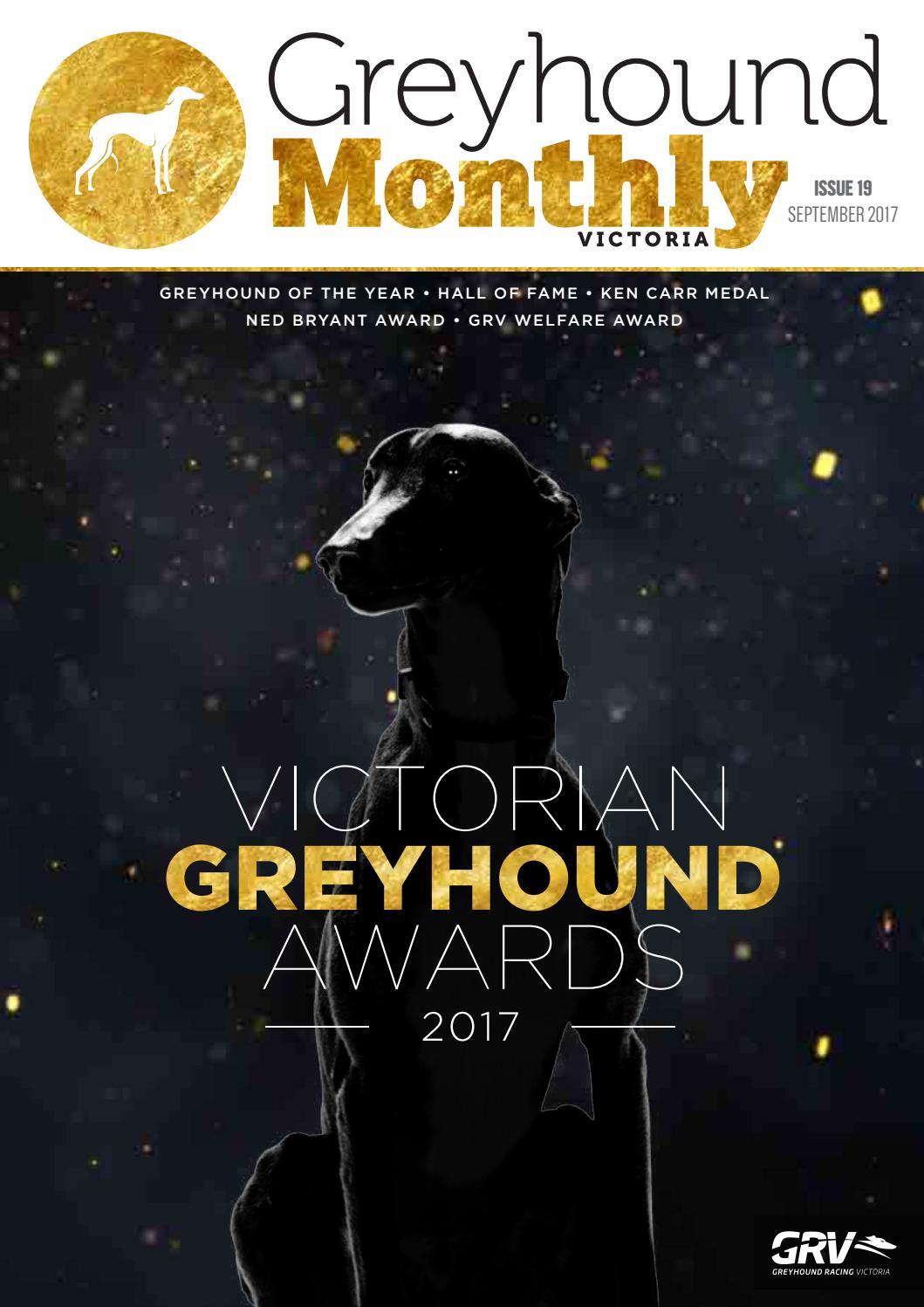 Greyhound Monthly Victoria - Issue 19 by Greyhound Racing