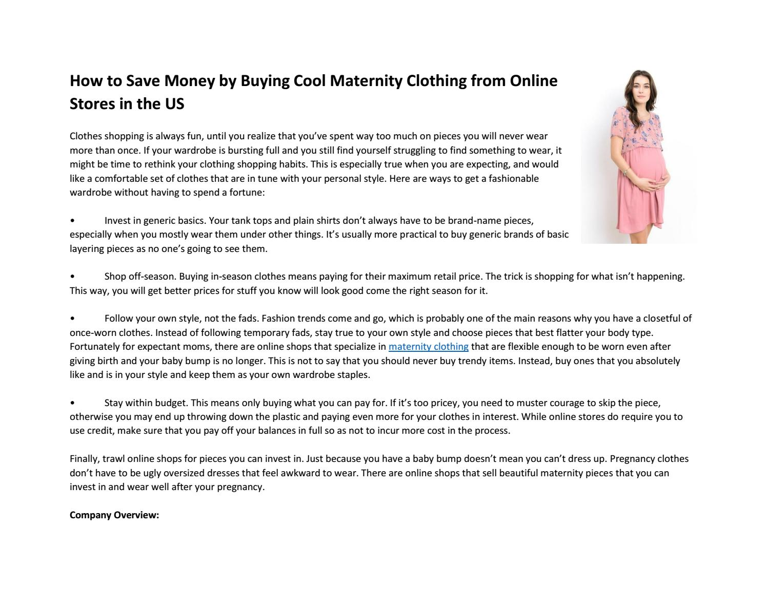 How To Save Money By Buying Cool Maternity Clothing From Online Stores In The Us By Hello Miz Issuu