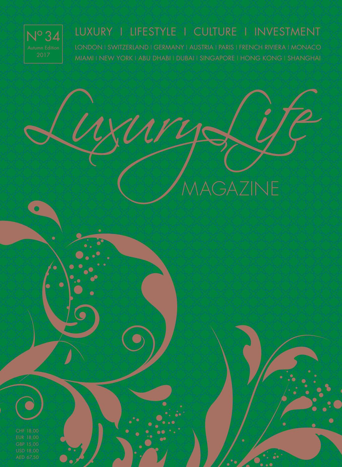 Luxury Life MAGAZINE Autumn Edition 2017 by Luxury Life MAGAZINE ...