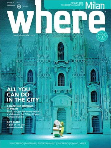 Where Milan August 2017 by Morris Media Network - issuu d75cdce6109c