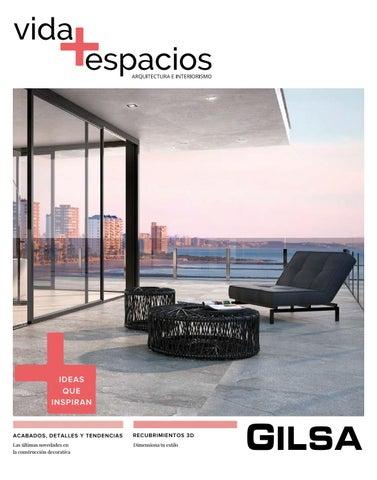 Vida + Espacios. Edición 16. by Gilsa SA - issuu