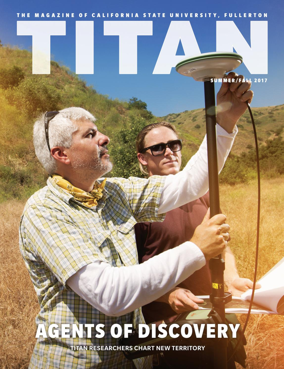 titan magazine summer fall 2017 by cal state fullerton issuu