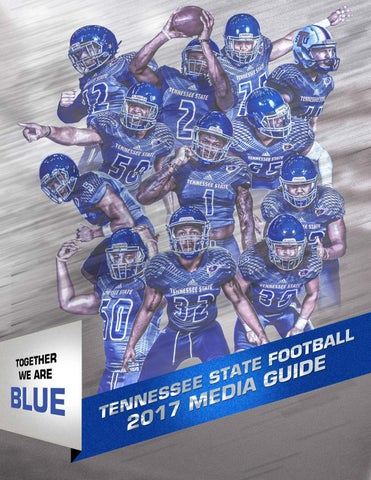eb127cae35f 2017 Tennessee State Football Media Guide by TSUTIGERS - issuu