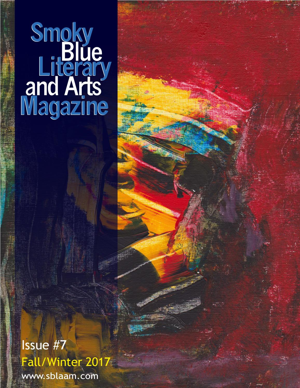 2dd54976 Smoky Blue Literary and Arts Magazine #7 by Smoky Blue Literary and Arts  Magazine - issuu