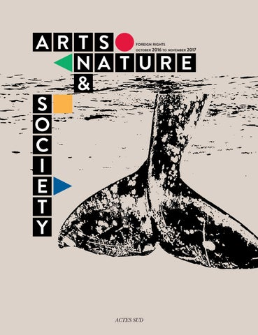 Catalog 2017 Arts And Nature Foreign Rights By Actes Sud