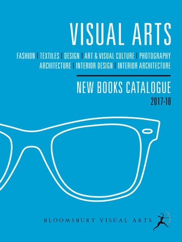 aa9fe1a525 Visual Arts Catalogue 2017-18  UK version  by Bloomsbury Publishing ...