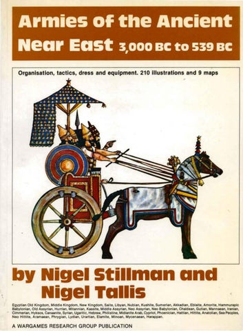 Armies Of The Ancient Near East 3000 Bc To 539 Bc Nigel Stillman