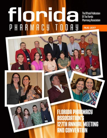 Florida Pharmacy Today August 2017 by Florida Pharmacy Today - issuu