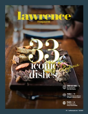 33 Iconic Lawrence Dishes Lawrence Magazine Fall 2017 By