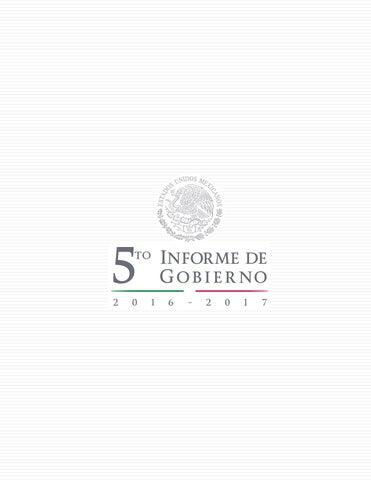 f8a700ad Quinto Informe de Gobierno 2017 by EjeCentral - issuu