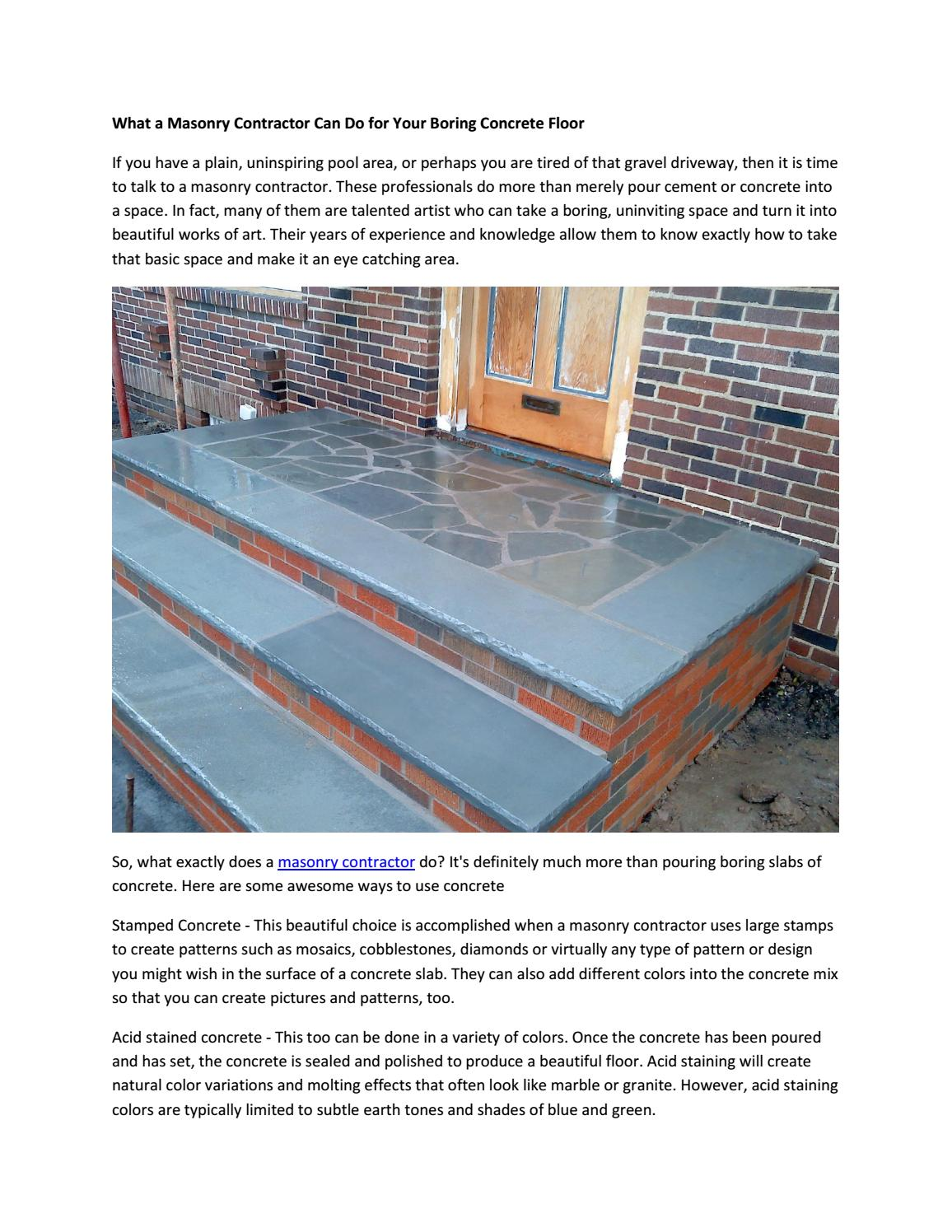What Is The Difference Between Stamped Concrete And Stained Concrete are you looking a best masonry contractor in your near area