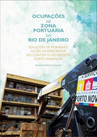 OCUPAÇÕES NA ZONA PORTUÁRIA DO RIO DE JANEIRO  SOLUÇÕES DE MORADIA E ... dd8a7fd3ecd52