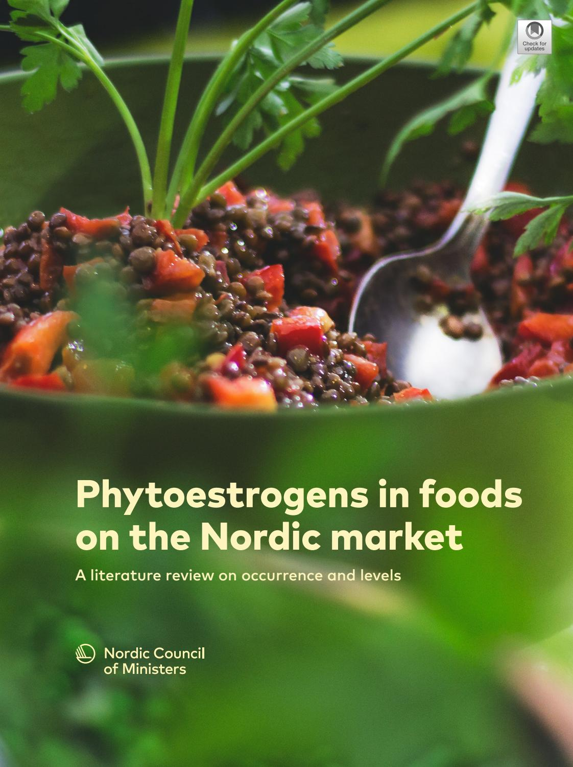 Phytoestrogens In Foods On The Nordic Market A Literature Review On Occurrence And Levels By Nordisk Ministerråd Issuu