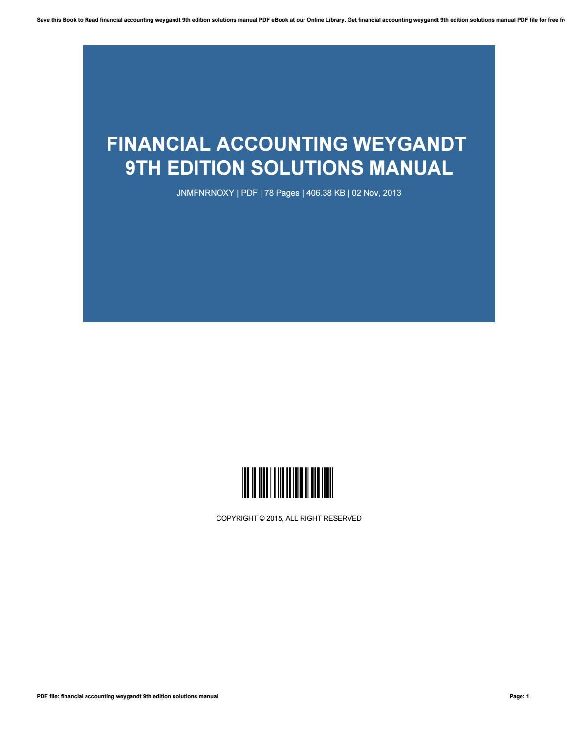 Financial Accounting Weygandt 9th Edition Solutions Manual By