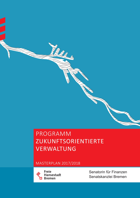Programm Zukunftsorientierte Verwaltung by Finanzen.Bremen - issuu