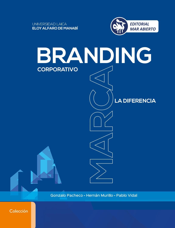 BRANDING Corporativo MARCA la diferencia by Editorial Mar Abierto ...