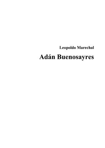 d798d1ab098 Adán buenosayres LEOPOLDO MARECHAL by Sebastian Goiburo - issuu