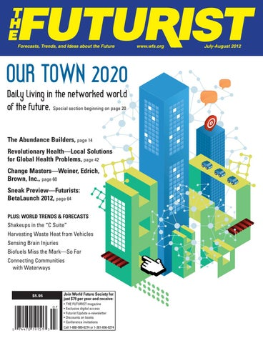 The futurist july august 2012 by world future society issuu page 1 fandeluxe Gallery