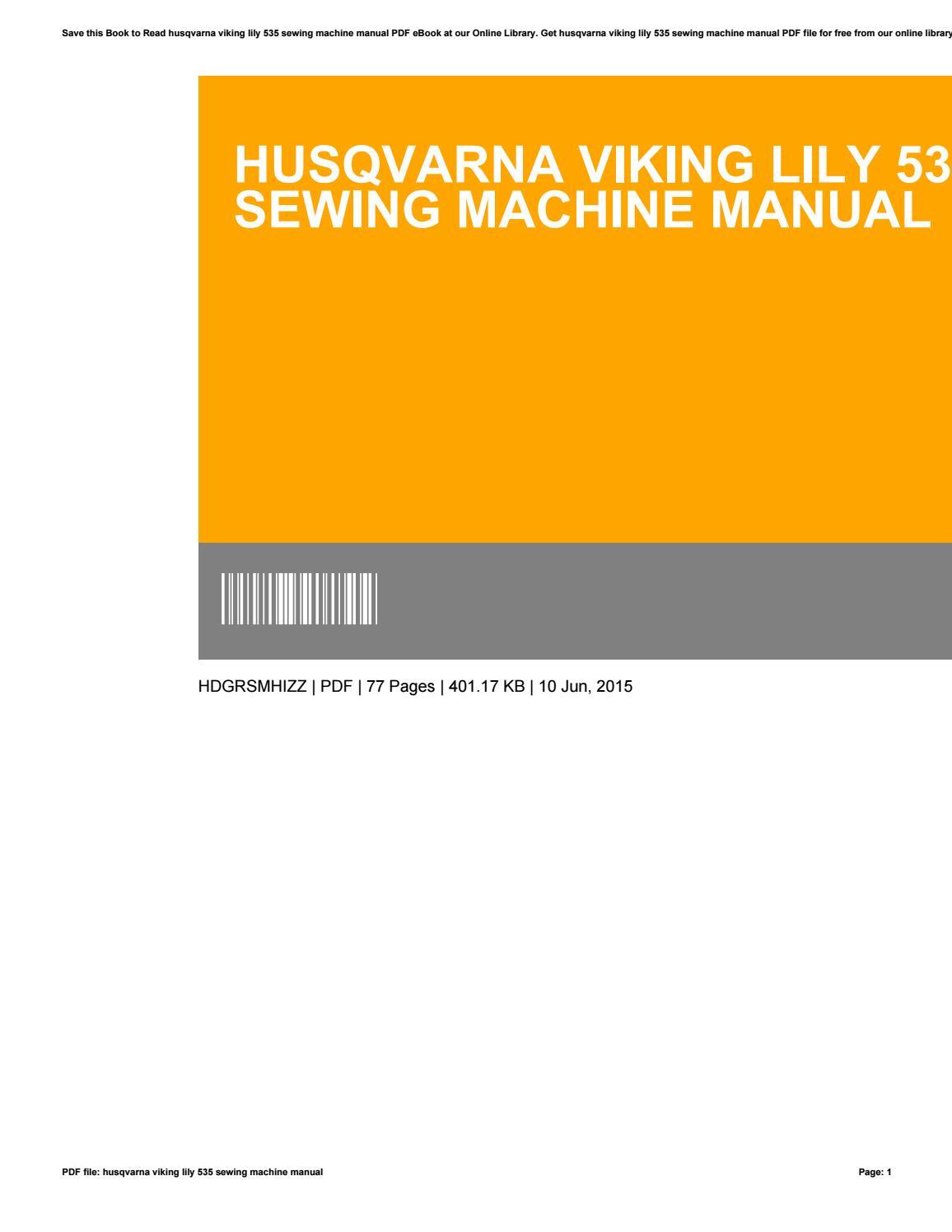 Husqvarna viking lily 535 sewing machine manual by JasonDeaton2427 - issuu
